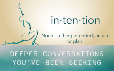 Intention – It's everything